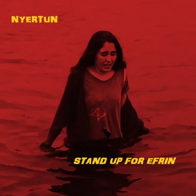 Nyertun - Stand up for Efrin