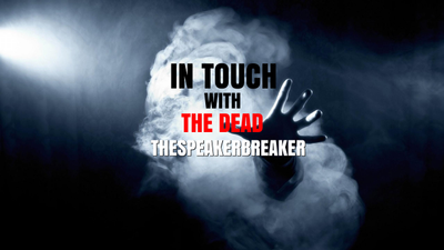 IN TOUCH WITH THE DEAD