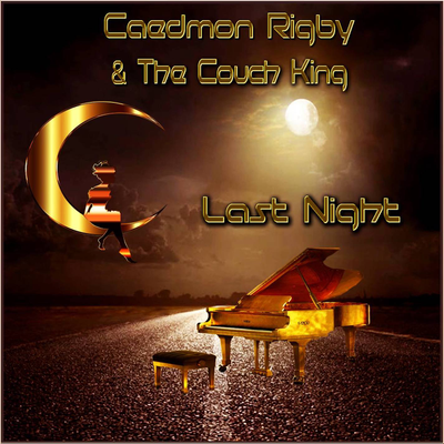 Caedmon Rigby & The Couch King