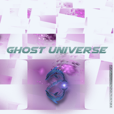 Ghost Universe