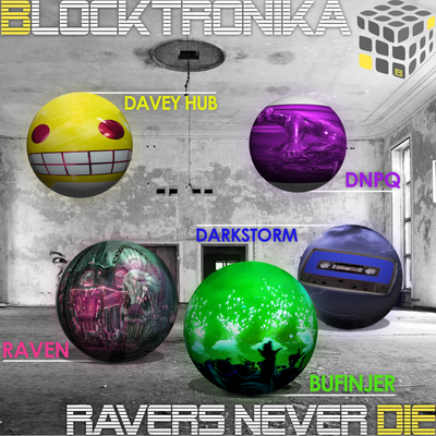 Ravers Never Die