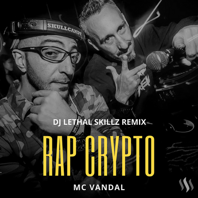 Rap Crypto - MC Vandal (DJ Lethal Skillz Fresh Remix) | HipHop Meets Rap and Blockchain
