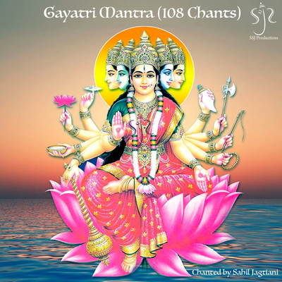 Gayatri Mantra (108 Chants)