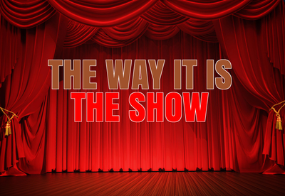 THE SHOW feat. THE WAY IT IS