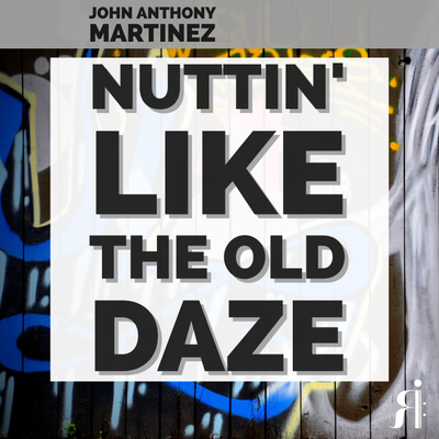 Nuttin' Like the Old Daze