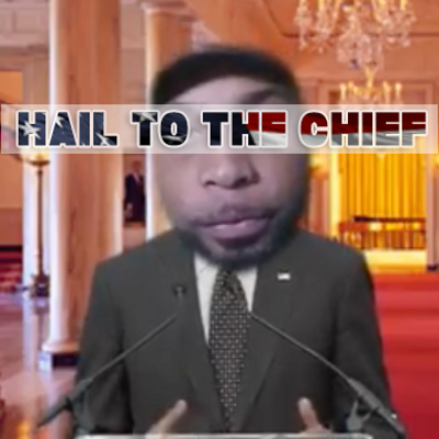 Hail To The Chief - @VoyceAtlas