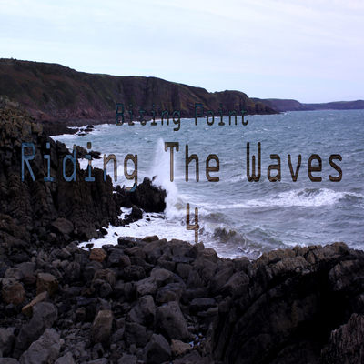 RIding The Waves IV