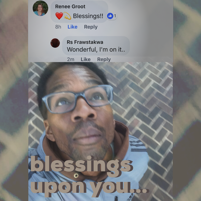 blessings upon you...