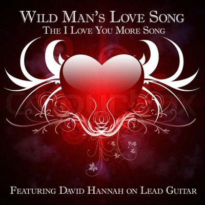 Wild Man's Love Song