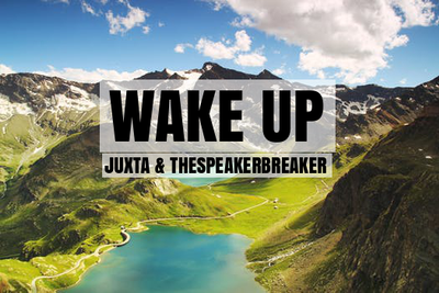 WAKE UP feat JUXTA