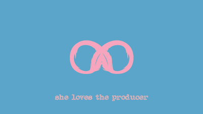 She Loves The Producer