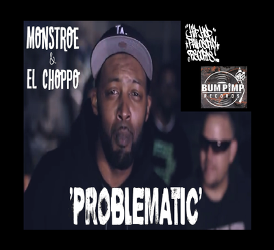 Monstroe and El Choppo - Problematic