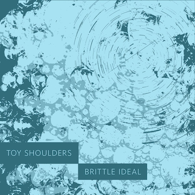 Toy Shoulders - The Earth's Blade