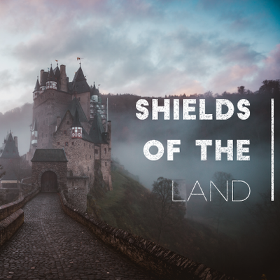 Shields Of The Land