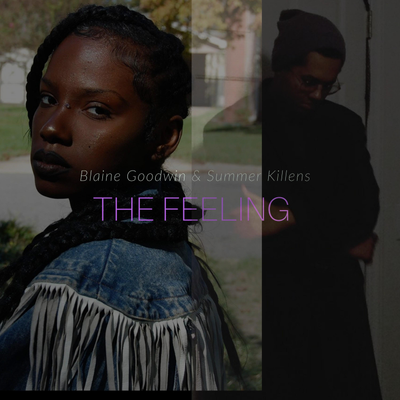 The Feeling (feat. Summer Killens)