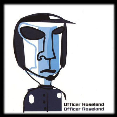 Things by Officer Roseland