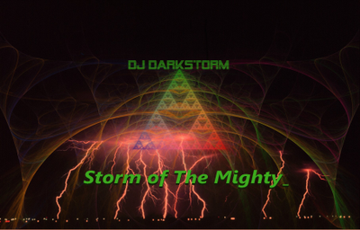 DjDarkStorm - Storm of The Mighty