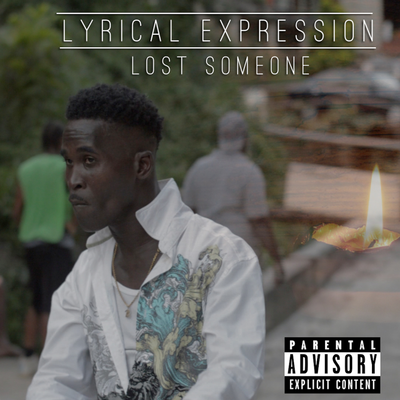 Lyrical Expression - Lost Someone | Official Audio