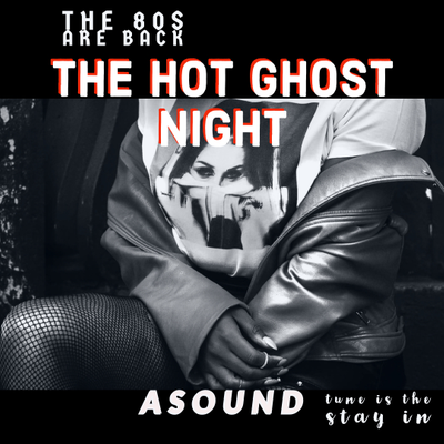 The Hot Ghost night