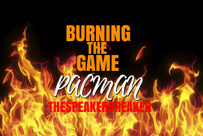 BURNING THE GAME feat. PACMAN AKA PAC