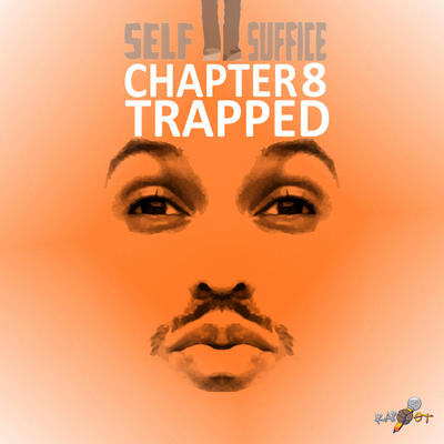 Chapter 8 (Trapped)