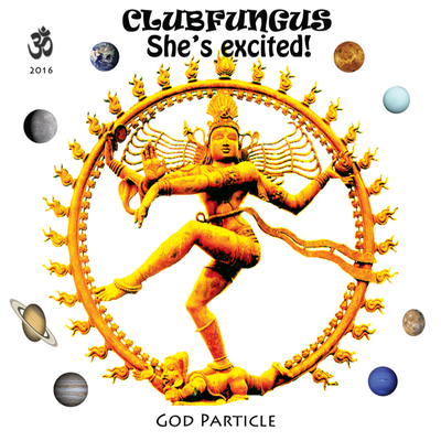 God Particle Feat. She's Excited! ☮