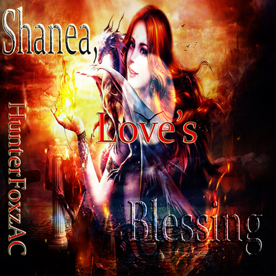 Shanea,  Love's Blessing