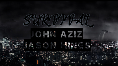 SURVIVAL feat. JOHN AZIZ