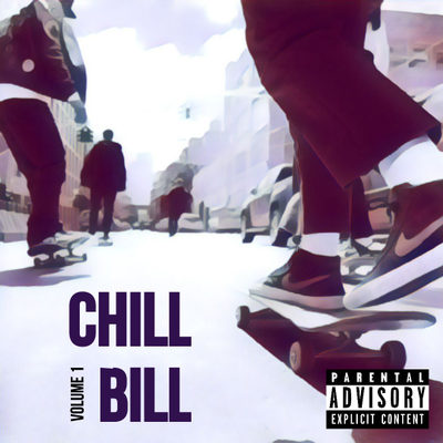 Chill Bill Vol.1