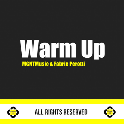 MGNT MUSIC & Fabrie Perotti - Warm Up