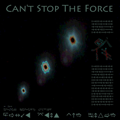 Can't Stop The Force