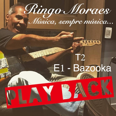 BAZOOKA - PLAYBACK