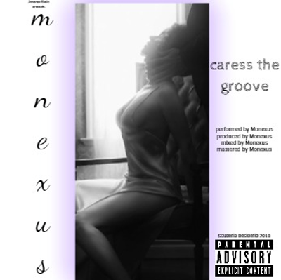 Caress the Groove