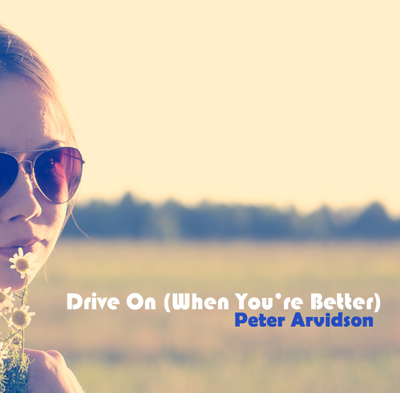 Drive (When You're Better)