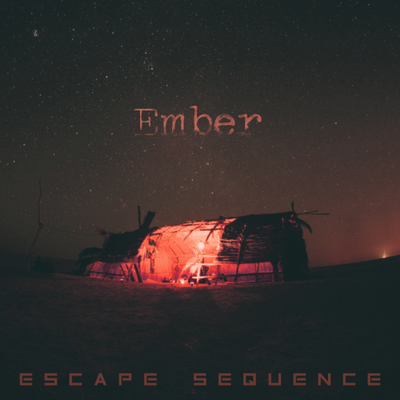 Escape Sequence - Ember