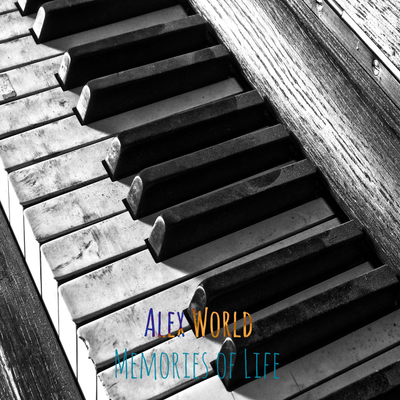 Alex World-Memories Of Life (Musicoin Exclusive)