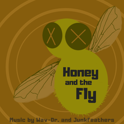 Honey and the Fly feat. Junkfeathers
