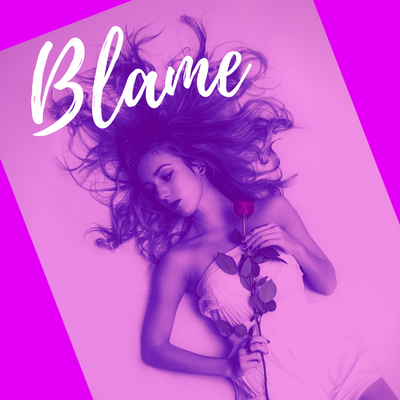 Blame - A Collaboration with The Pantheon Project
