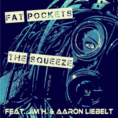 The Squeeze (feat. Jim H. & Aaron Liebelt)