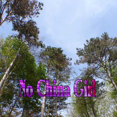 No China Girl