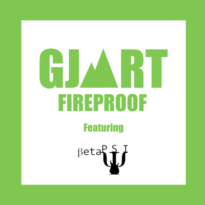 Fireproof - featuring BetaPsi