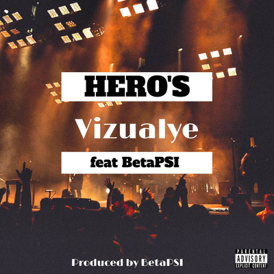 Hero's feat BetaPSI (prod by BetaPSI)