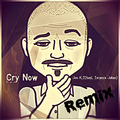 Cry Now ReMix