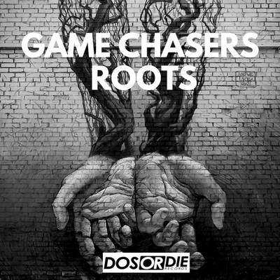 Game Chasers - Roots (Radio Mix)