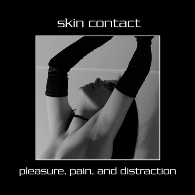 Skin Contact - Relent Less