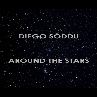 Diego Soddu - Around the Stars