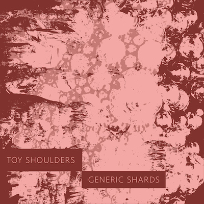 Toy Shoulders - Cloudbrained