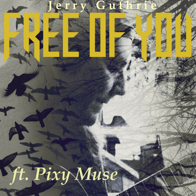 Free of You - ft. Pixy Muse