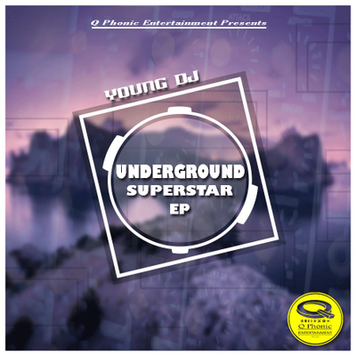 Underground Superstar By Young DJ