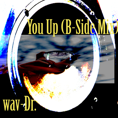 You Up (B-Side Mix)